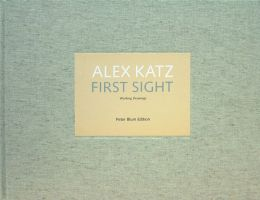 Alex Katz: First Sight