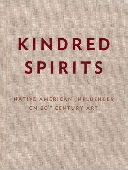 Kindred Spirits: Native American Influences on 20th Century Art