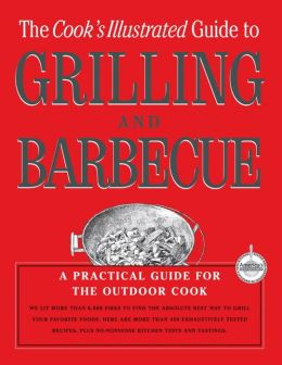 Cook's Illustrated Guide to Grilling and Barbecue