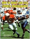 How to Shoot and Sell Sports Photography