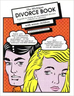 Michigan Divorce Book: A Guide to Doing an Uncontested Divorce Without an Attorney (With Minor Children) 8th Edition