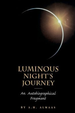 Luminous Night's Journey: An Autobiographical Fragment