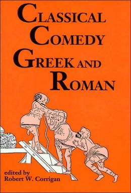 Classical Comedy - Greek and Roman