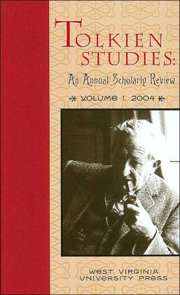 Tolkien Studies: An Annual Scholarly Review: Volume I, 2004