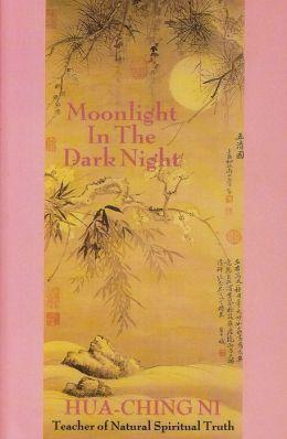 Moonlight in the Dark Night