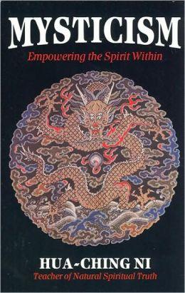 Mysticism: Empowering the Spirit Within