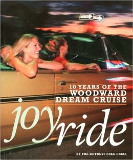 Joyride: 10 Years of the Woodward Dream Cruise