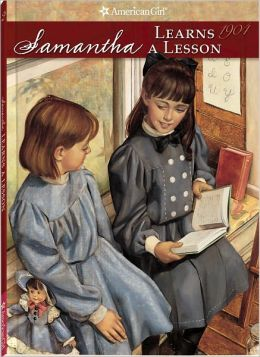 Samantha Learns a Lesson: A School Story (American Girls Collection Series: Samantha #2)