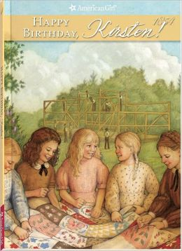 Happy Birthday, Kirsten!: A Springtime Story (American Girls Collection Series: Kirsten #4)
