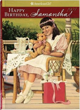 Happy Birthday, Samantha!: A Springtime Story (American Girls Collection Series: Samantha #4)