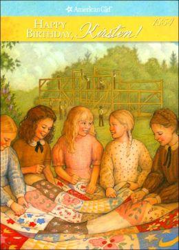 Happy Birthday, Kirsten!: A Springtime Story (American Girls Collection Series: Kirsten #4)