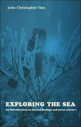 Exploring the Sea: An Introduction to Marine Biology and Ocean Science