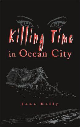 Killing Time in Ocean City