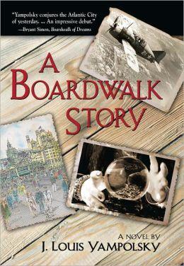 A Boardwalk Story