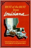 Best of the Best from Louisiana; Selected Recipes from Louisiana's Favorite Cookbooks