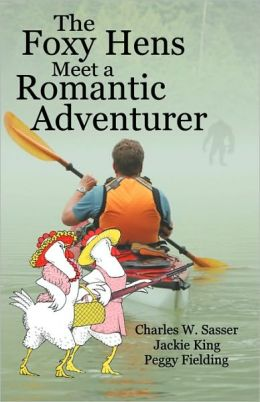 The Foxy Hens Meet A Romantic Adventurer