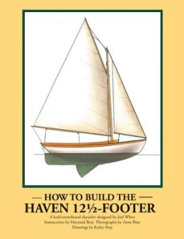 How to Build the Haven 12 1/2-Footer