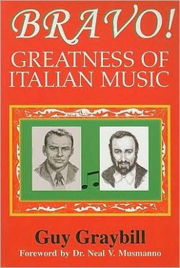 Bravo!: Greatness of Italian Music