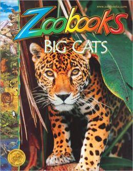 Big Cats (Zoobooks Series)
