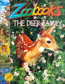 The Deer Family (Zoobooks Series)