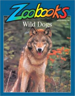 Wild Dogs (Zoobooks Series)