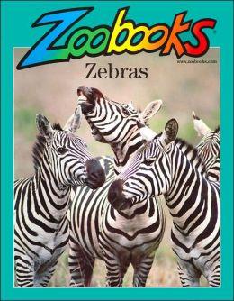 Zebras (Zoobooks Series)