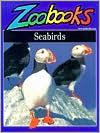 Seabirds (Zoobooks)