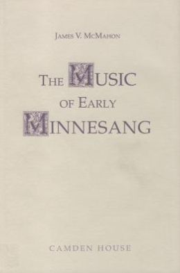 The Music of Early Minnesang