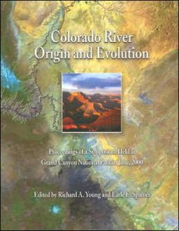 Colorado River: Origin and Evolution