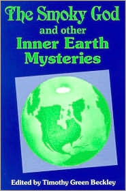 Smoky God and other Inner Earth Mysteries