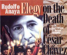 An Elegy on the Death of Cesar Chavez