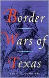 Border Wars of Texas