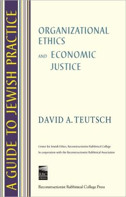 Guide to Jewish Practice: Organizational Ethics and Economic Justice
