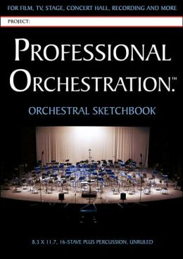 Professional Orchestration 16-Stave Unruled Orchestral Sketchbook