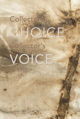Collector's Choice, Collector's Voice
