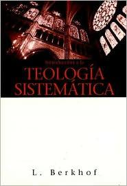 Introduccion a la Teologia Sistematica