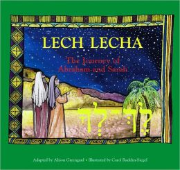 Lech Lecha: The Story of Abraham and Rebecca