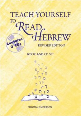 Teach Yourself to to Read Hebrew, with Three Audio Companion CDs