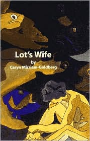 Lot's Wife: Poems