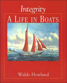 Integrity, A Life in Boats