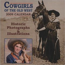 Cowgirls of the Old West Calendar