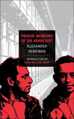 Prison Memoirs of an Anarchist (New York Review of Books Classics Series)