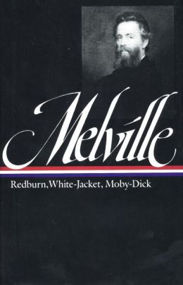 Redburn, White-Jacket, Moby-Dick (Library of America)