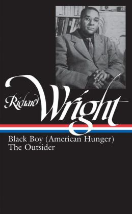 Richard Wright: Later Works (Black Boy, American Hunger, The Outsider)
