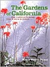 Gardens of California: Four Centuries of Design from Mission to Modern