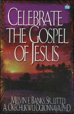 Celebrate the Gospel of Jesus