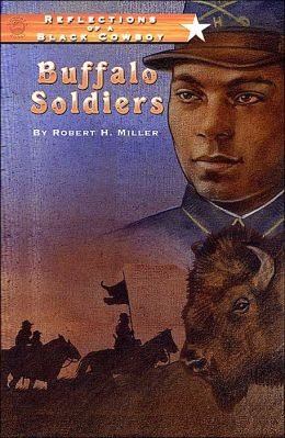 Buffalo Soldiers: Reflections of a Black Cowboy