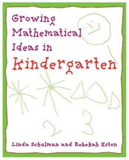 Growing Mathematical Ideas in Kindergarten