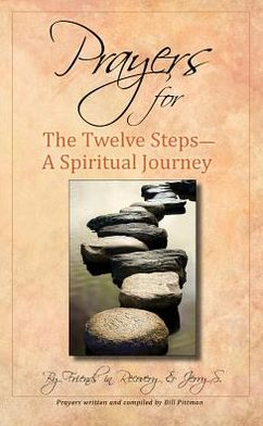 Prayers for the Twelve Steps: A Spiritual Journey