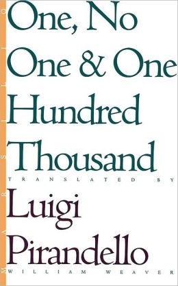 One, No One, & One Hundred Thousand (Eridanos Library Series, 18)